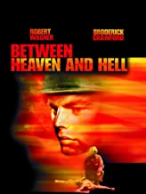 Best between heaven and hell movie 1956 Reviews