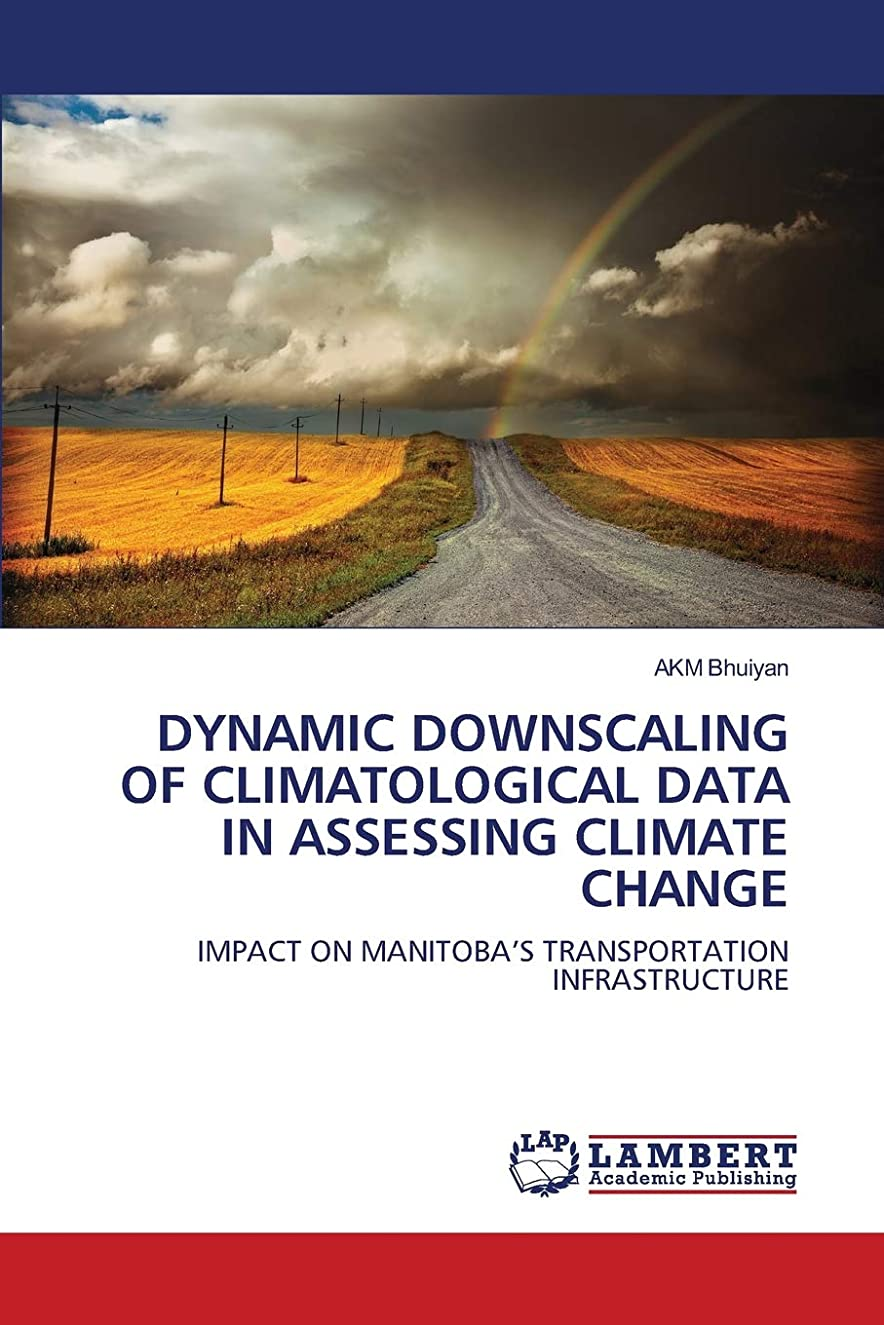 においトランジスタ争いDynamic Downscaling of Climatological Data in Assessing Climate Change