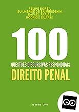 100 DISCURSIVAS DE DIREITO PENAL - PROVA DISCURSIVA CONCURSO PÚBLICO: As questões discursivas possuem respostas elaboradas por professores.