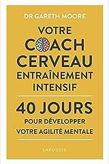 Votre coach Agilité mentale (Hors Collection - Vie quotidienne) (French Edition) Kindle Edition