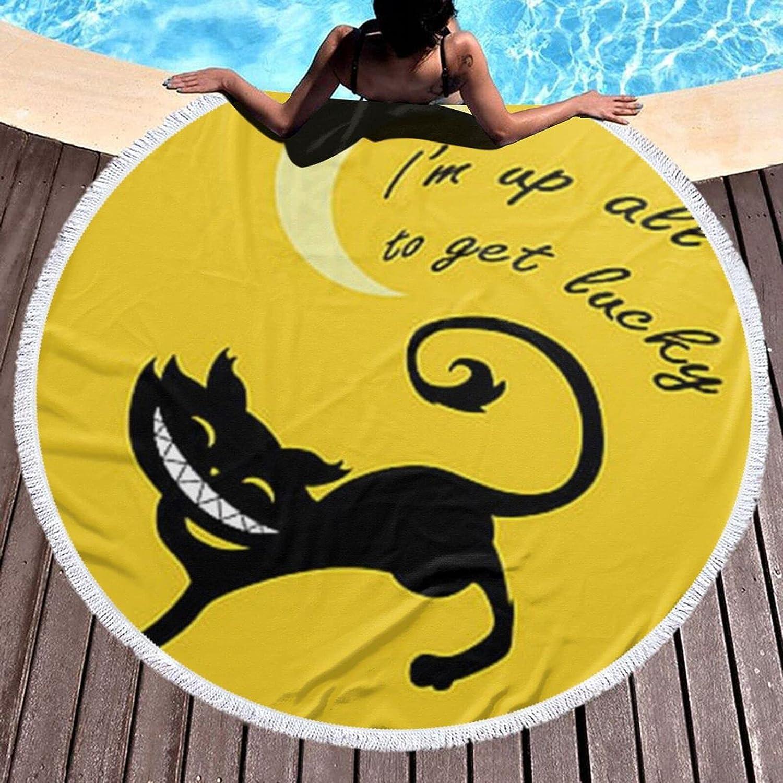 I'm Up All Night to Get Beach Round Towel trust Bla 5 popular Lucky