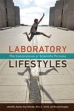 Laboratory Lifestyles: The Construction of Scientific Fictions (Leonardo)