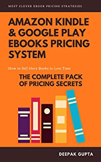 Amazon Kindle & Google Play ebooks Pricing System: Maximize Your ebooks Sales