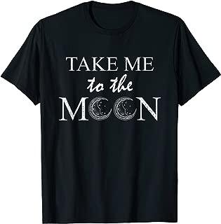 Take me to the moon T-Shirt