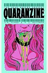 Two Dead Queers Present: QUARANZINE Paperback