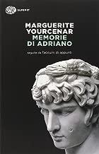Memorie di Adriano. Seguite dai taccuini di appunti