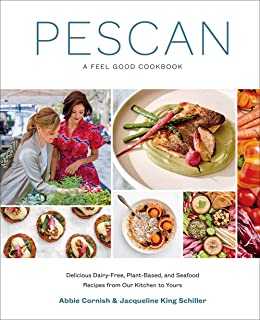 Pescan: A Feel Good Cookbook