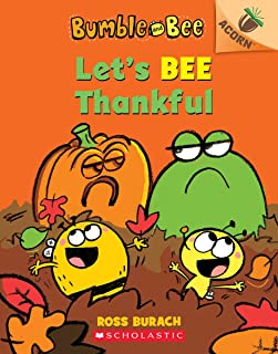 Let's Bee Thankful (Bumble and Bee #3): An Acorn Book (3)
