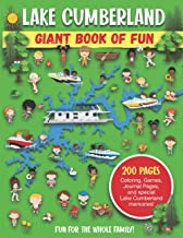 Lake Cumberland Giant Book of Fun: Coloring Pages, Games, Activity Pages, Journal Pages, and special Lake Cumberland memor...