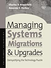 Managing Systems Migrations and Upgrades