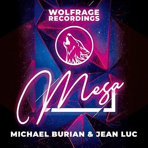 Mesa (Radio Edit) by Michael Burian & Jean Luc on Amazon