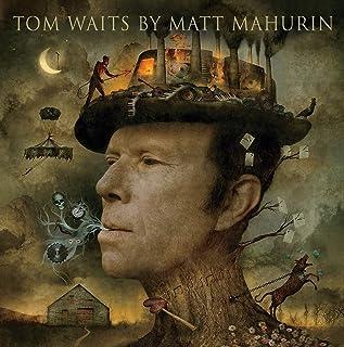 Tom Waits by Matt Mahurin