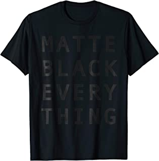 MATTE BLACK EVERYTHING Tech T-Shirt