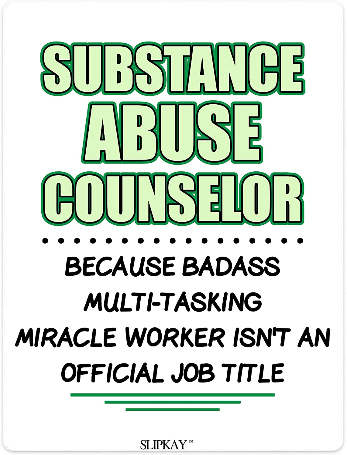 Substance Abuse Counselor Popular brand in the world Badass Miracle Ranking TOP20 Tit Official Worker Job