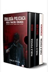 Trilogía Policíaca (Rojo, Traición, Venganza): Una novela de policías, crímenes, misterio y suspense Versión Kindle