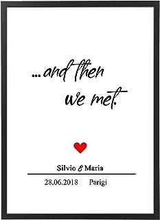 Quadro And Then We Met - Personalizzato con Cornice - Quadro Regalo Matrimonio Anniversario Marito e Moglie Viaggio- Quadr...