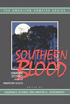 Southern Blood: Vampire Stories from the American South
