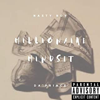 Millionaire Mindset [Explicit]