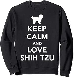 Keep calm and love Shih Tzus Sweatshirt