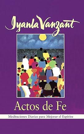 Actos De Fe (Acts of Faith): Meditaciones Diarias Para Mejorar El Espiritu (Meditations for People of Color)