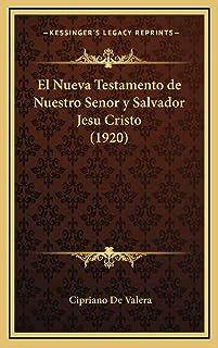 El Nueva Testamento de Nuestro Senor y Salvador Jesu Cristo (1920)
