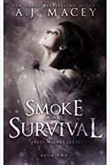 Smoke and Survival: A Paranormal RH Academy Romance (War of Power Series 1: Best Wishes Series Book 2) Kindle Edition