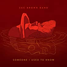 Best someone i used to know zac brown band Reviews