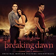 The Twilight Saga: Breaking Dawn - Part 1 (Original Motion Picture Soundtrack)