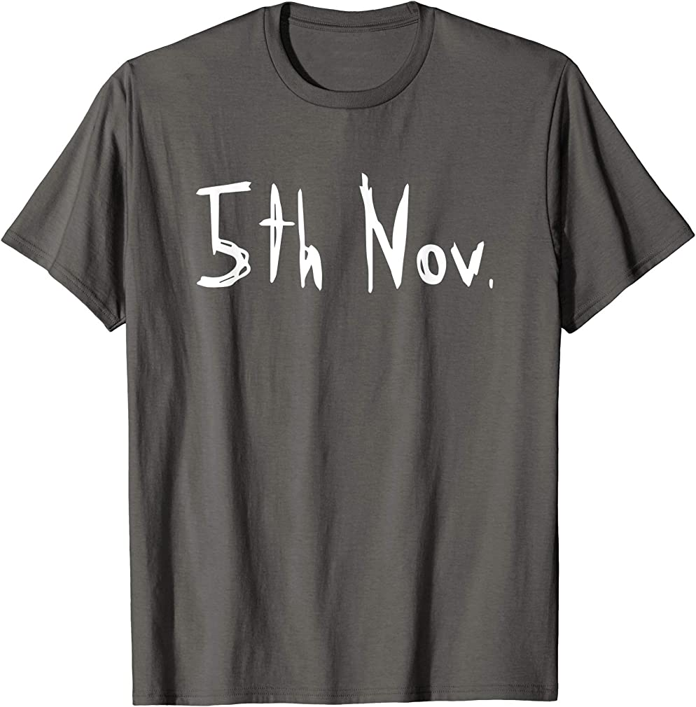 5th Of November Grey-shirt Day T-shirt