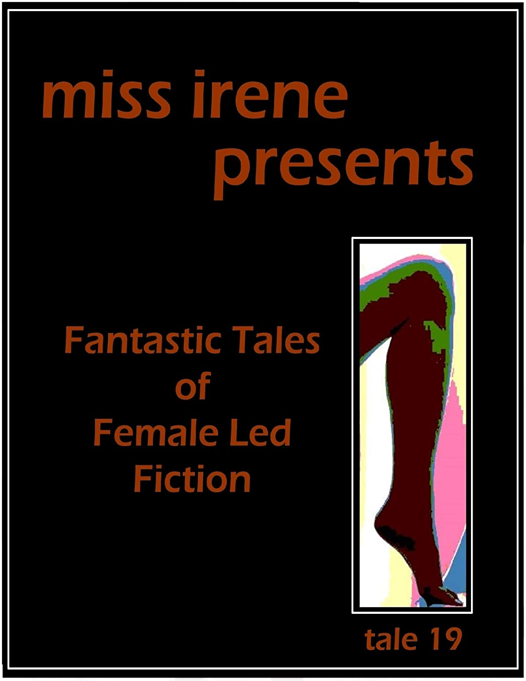 ローブ多年生一瞬Miss Irene Presents - Tale 19 (English Edition)