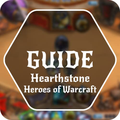 Guide for Hearthstone: Heroes of Warcraft