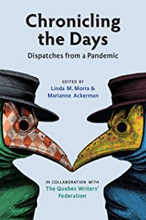 Chronicling the Days: Dispatches from a Pandemic