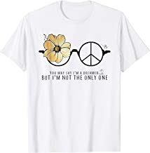 You May Say I'm A Dreamer Hippie Glasses Shirt