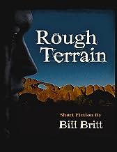 Rough Terrain: Short Fiction