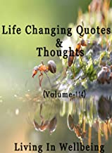 Life Changing Quotes & Thoughts (Volume 114)