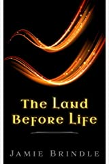 The Land Before Life (Tales from the Storystream Book 9) Kindle Edition
