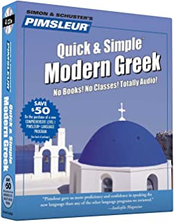 Pimsleur Greek (Modern) Quick & Simple Course - Level 1 Lessons 1-8 CD: Learn to Speak and Understand Modern Greek with Pimsleur Language Programs (1)