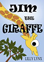 Jim the Giraffe (Children's Poetry Rhyme Book 1)