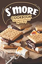 S'more Cookbook: Tasty Creative S'more Recipes