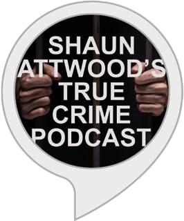 Shaun Attwood`s True Crime Podcast