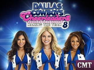 Dallas Cowboys Cheerleaders: Making The Team Season 8