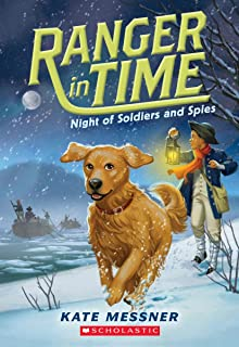 Night of Soldiers and Spies (Ranger in Time #10), Volume 10