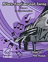 Blues, Ragtime and Swing Volume 1: For Early Intermediates