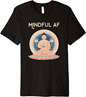 Best mindful af shirt Reviews