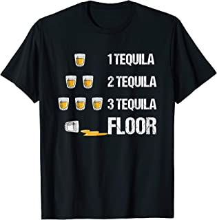 1 Tequila 2 Tequila 3 Tequila Floor Funny Drinking T-Shirt