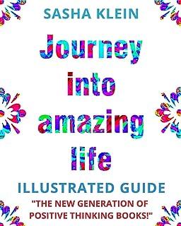 Journey Into Amazing Life