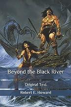 Beyond the Black River: Original Text