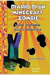 Diario di un Minecraft Zombie. Uno zombie sottosopra vol. 11 Formato Kindle
