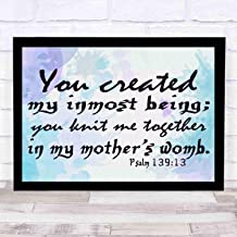 cupGTR :) Psalm 13913,You Created My Inmost Being Knit Me Together in Mothers Womb.Religious Home Decor Bible Scripture Art 16x12in