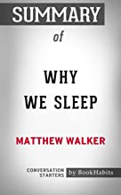 Summary of  Why We Sleep: Unlocking the Power of Sleep and Dreams: Conversation Starters